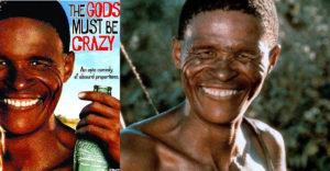 Az istenek a fejükre estek című film főszereplőjének különös élettörténete. A farmról egyenesen a vászonra került